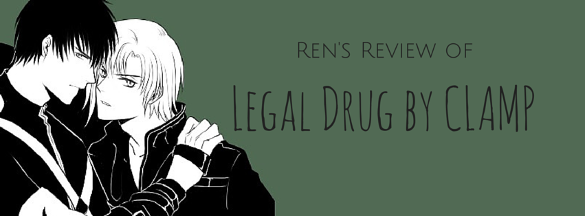 Manga Review: Legal Drug Omnibus by CLAMP