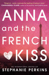 Book Review: Anna and the French Kiss by Stephanie Perkins