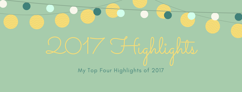 Top Four 2017 Highlights